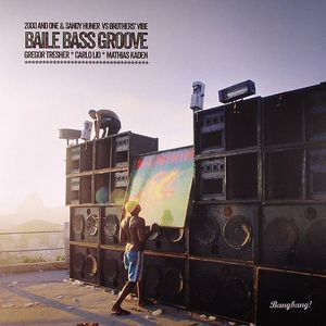 2000 & ONE/SANDY HUNER vs BROTHERS VIBE - Baile Bass Groove (remixes)
