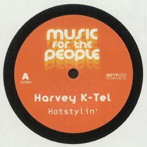 HARVEY K TEL/SNORKIE - Hotstylin'
