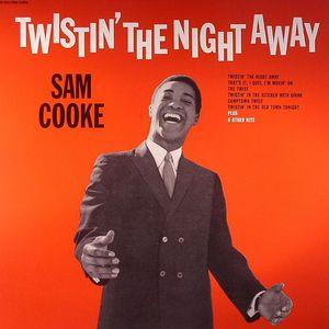 COOKE, Sam - Twistin' The Night Away