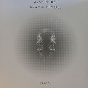 HURST, Alan - Nzambi Remixes