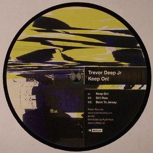 TREVOR DEEP JR - Keep On!