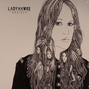 LADYHAWKE - Anxiety