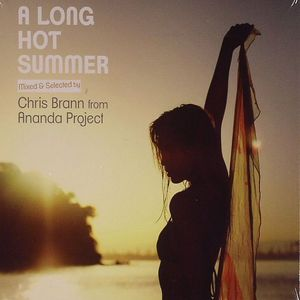 BRANN, Chris/ANANDA PROJECT/VARIOUS - A Long Hot Summer