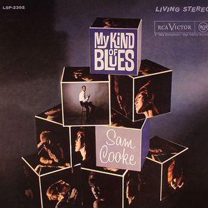 COOKE, Sam - My Kind Of Blues (remastered)