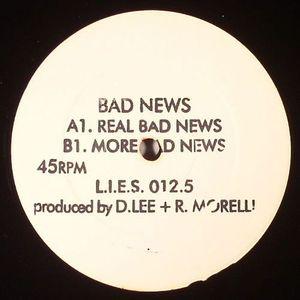 BAD NEWS - Real Bad News