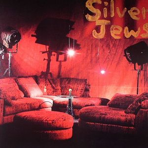 SILVER JEWS - Early Times