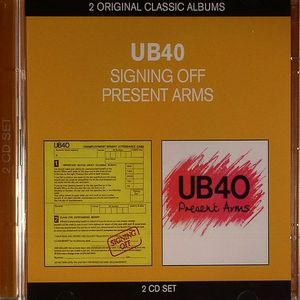 UB40 - Signing Off/Present Arms