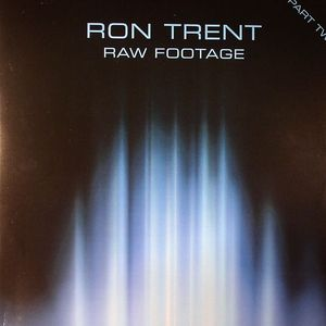 TRENT, Ron - Raw Footage Part Two