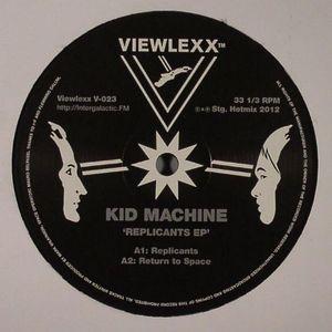 KID MACHINE - Replicants EP