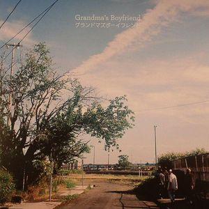 GRANDMA'S BOYFRIEND - Grandma's Boyfriend