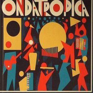 ONDATROPICA - Ondatropica (Deluxe Edition)