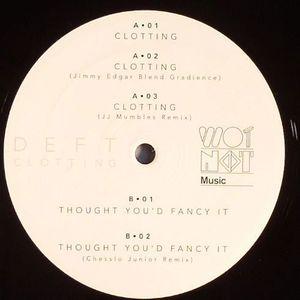 DEFT - Clotting EP