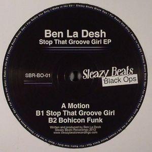 LA DESH, Ben - Stop That Groove Girl EP
