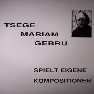 GEBRU, Tsege Mariam - Spielt Eigene Komposition