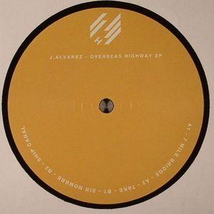 J ALVAREZ - Overseas Highway EP