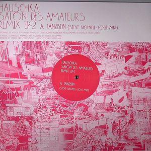 HAUSCHKA - Salon Des Amateurs Remix EP 2