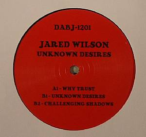 WILSON, Jared - Unknown Desires