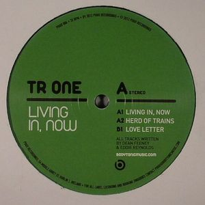 TR ONE - Living In Now