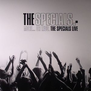SPECIALS, The - More Or Less: The Specials Live