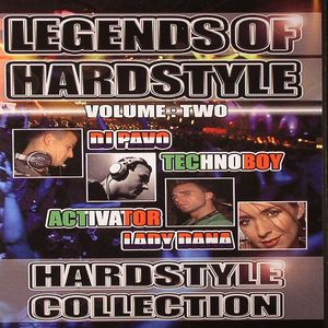 DJ ACTIVATOR/LADY DANA vs DJ PAVO/TECHNOBOY/VARIOUS - Legends Of Hardstyle Vol 2: Hardstyle Collection