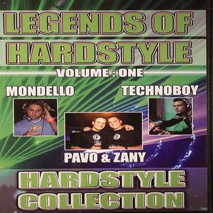 MONDELLO/TECHNOBOY/PAVO & ZANY/VARIOUS - Legends Of Hardstyle Vol 1: Hardstyle Collection