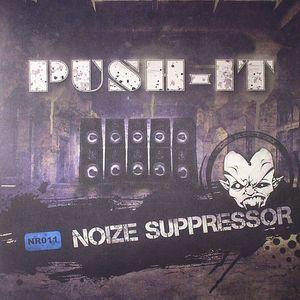 NOIZE SUPPRESSOR - Push It