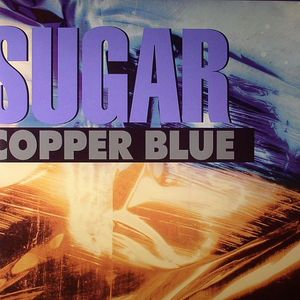 SUGAR - Copper Blue (remastered)