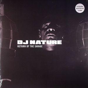 DJ NATURE - Return Of The Savage (1 per customer)