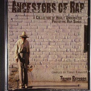 VARIOUS - Ancestors Of Rap