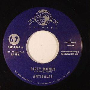 ANTIBALAS - Dirty Money