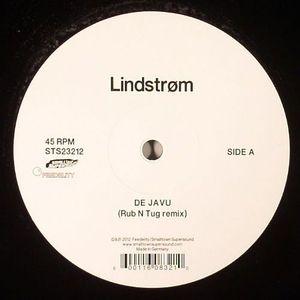 LINDSTROM - De Javu (Rub N Tug remix)