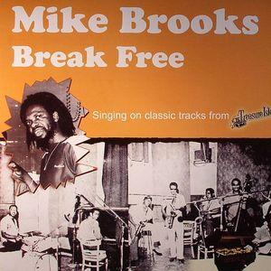 BROOKS, Mike - Break Free