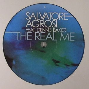 AGROSI, Salvatore feat DENNIS BAKER - The Real Me