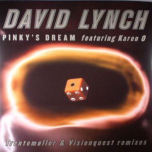 LYNCH, David feat KAREN O - Pinky's Dream (remixes)