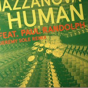 JAZZANOVA feat I HUMAN feat PAUL RANDOLPH - I Human (Jeremy Sole remixes)