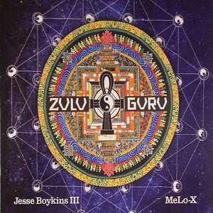 BOYKINS, Jesse III/MELO X - Zulu Guru