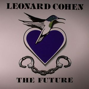 COHEN, Leonard - The Future