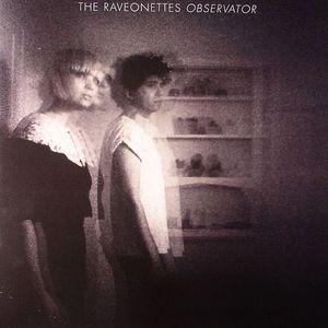 RAVEONETTES, The - Observator