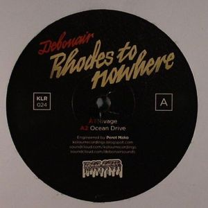DEBONAIR - Rhodes To Nowhere