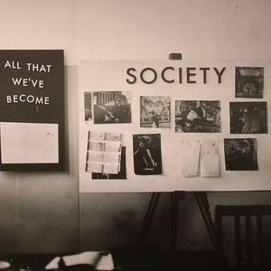 SOCIETY - All That We've Become