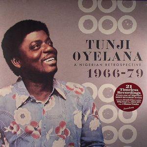 OYELANA, Tunji - A Nigerian Retrospective 1966-79