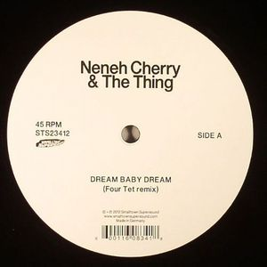 CHERRY, Neneh/THE THING - Dream Baby Dream (Four Tet remix)