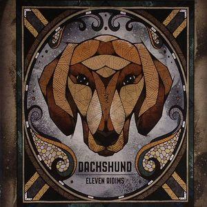 DACHSHUND - Eleven Ridims