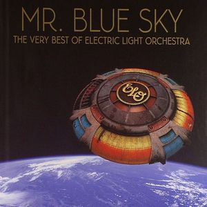 Electric Light Orchestra Aka Elo Mr Blue Sky The Very
