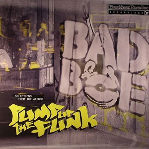 BADBOE - Pump Up The Funk EP