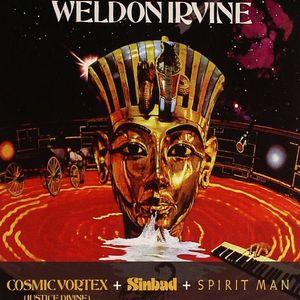 IRVINE, Weldon - Cosmic Vortex (Justice Divine), Sinbad, Spirit Man