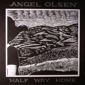 OLSEN, Angel - Half Way Home