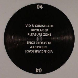 VID & CUMSECADE - Bipolar EP