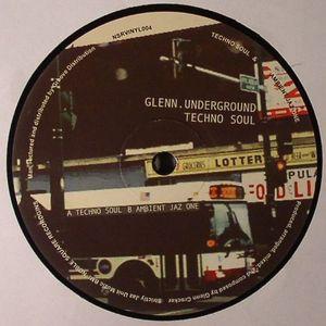 UNDERGROUND, Glenn - Techno Soul