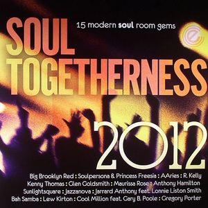 VARIOUS - Soul Togetherness 2012